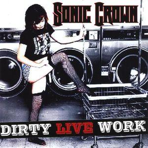 Dirty Live Work