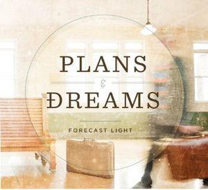 Plans & Dreams
