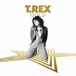Gold [Import] , T. Rex