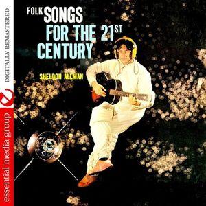 Folk Songs For The 21st Century , Sheldon Allman