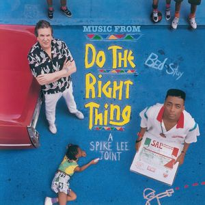 Do the Right Thing (Music From the Motion Picture)
