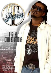T-Pain: Digital Collaborations