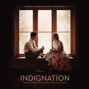 Indignation (Original Soundtrack)