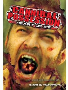 Cannibal Possession: Heart of Ice