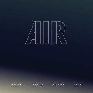 Air (Original Motion Picture Score)