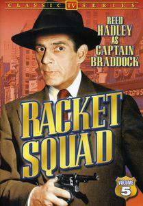 Racket Squad: Volume 5