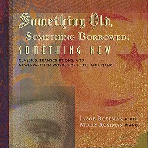 Something Borrowed Something Old Something New
