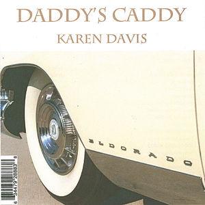 Daddy's Caddy