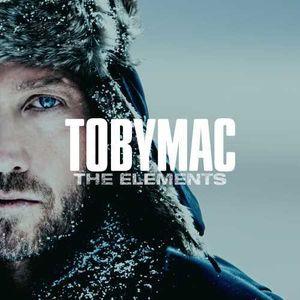 The Elements , tobyMac