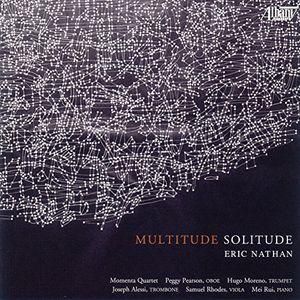 Eric Nathan: Multitude - Solitude