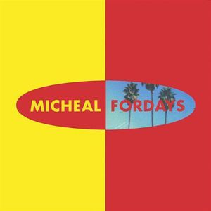Micheal Fordays