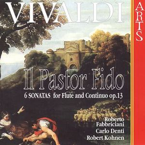 Pastor Fido /  6 Sonatas for Flute & Continuo Op 13
