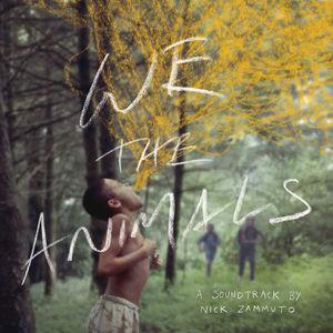 We the Animals (Original Soundtrack)