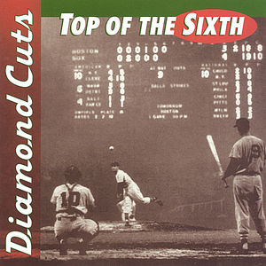 Diamond Cuts: Top of the Sixth /  Various