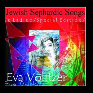 Jewish Sephardic Songs in Ladino (Special Edition)