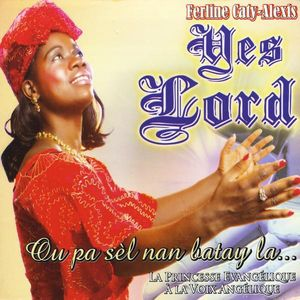 Yes Lord-Ou Pa Sel Nan Batay la