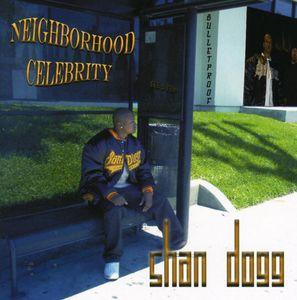 Neighborhood Celebrity