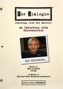 The Dialogue: Learning From the Masters: An Interview With Screenwriter Ed Solomon