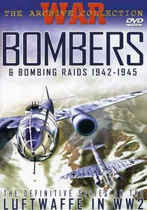 Bombers and Bombing Raids 1942-1945