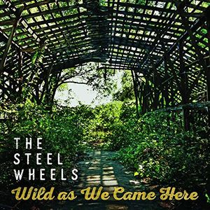Wild As We Came Here