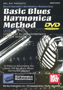 Basic Blues Harmonica Method Level 1: Complete Blues Harmonica LessonSeries