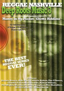 Deep Roots Music: Volume 3: Money in My Pocket and Ghetto Riddims
