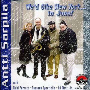 We'd Like New York...In June!