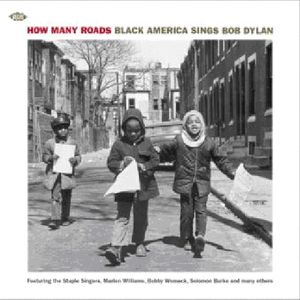 How Many Roads: Black America Sings Bob Dylan /  Various [Import]