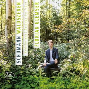 Robert Schumann: Waldszenen Kreisleriana & Gesange der Fruhe