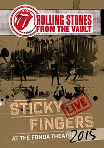 The Rolling Stones From the Vault: Sticky Fingers Live at the Fonda Theatre [Import]