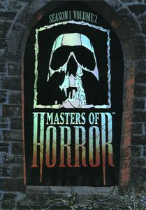 Masters of Horror: Season 1 Volume 1