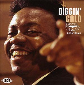 Diggin Gold: A Galaxy Of West Coast Blues [Import]