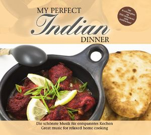 My Perfect Dinner: Indian