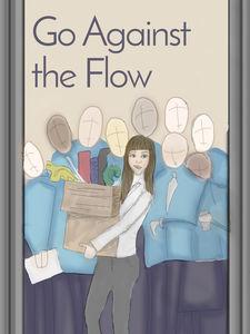 Go Aganist the Flow