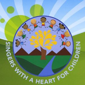 Singers with a Heart for Children /  Various