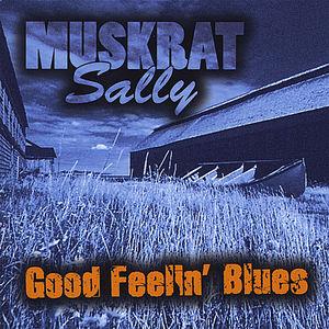 Good Feelin' Blues
