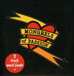 Mongrels of Passion [Import]