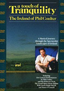 A Touch of Tranquility: The Ireland of Phil Coulter