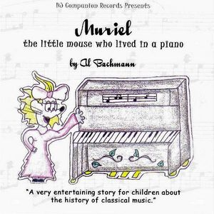 Muriel: The Little Mouse Who Lived in a Piano