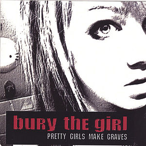Pretty Girls Make Graves