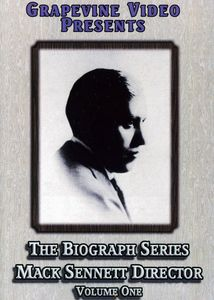 The Biograph Series: Mack Sennett, Director: Volume 1
