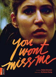 You Won't Miss Me (Original Soundtrack)