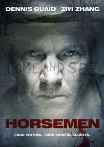 Horsemen (aka Horsemen of the Apocalypse)