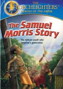 Samuel Morris Story