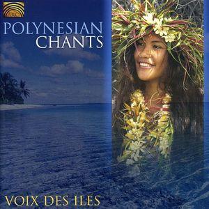 Polynesian Chants