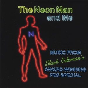 The Neon Man and Me (Original Soundtrack)