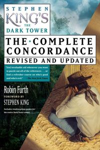 Stephen King's The Dark Tower Concordance (Revised and Updated)