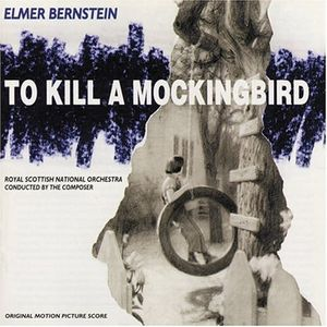 To Kill a Mockingbird (Original Soundtrack)