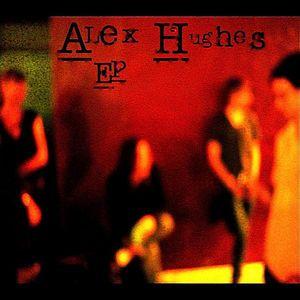 Alex Hughes EP