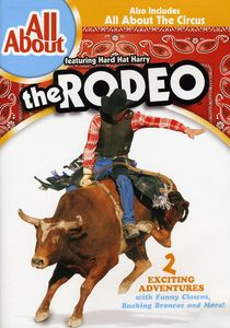 All About Rodeo /  All About the Circus